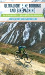 Ultralight Bike Touring and Backpacking